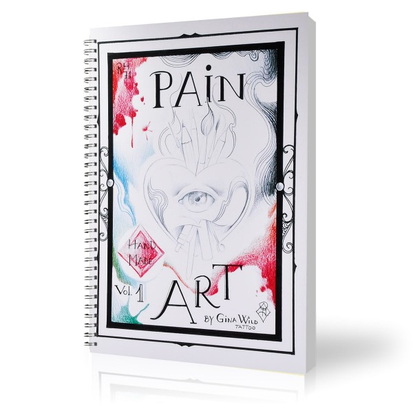 Pain Art Vol. 1 - Sketchbook - Gina Wild Tattoo